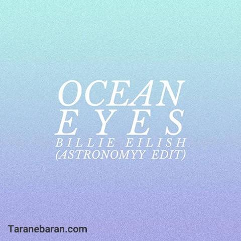 متن ترانه Ocean Eyes