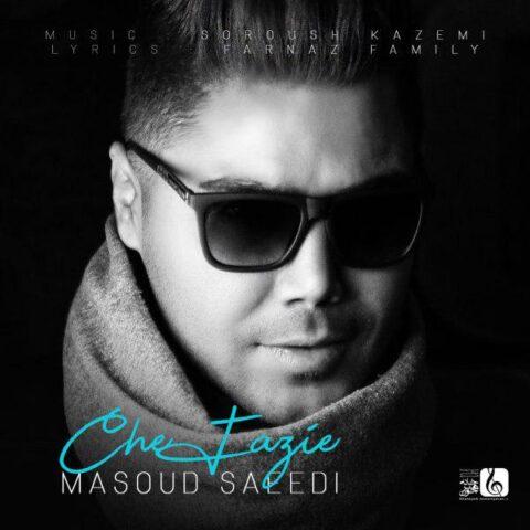 آهنگ مسعود سعیدی | چه فازیه