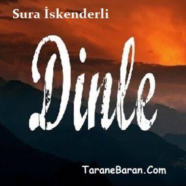 متن ترانه Sura İskenderli -Dinle